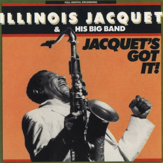 Illinois Jacquet & His Big Band