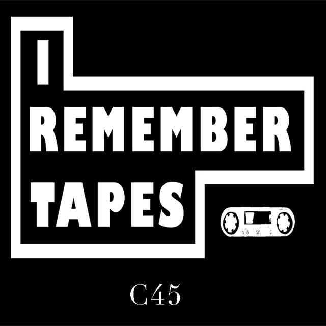 I Remember Tapes