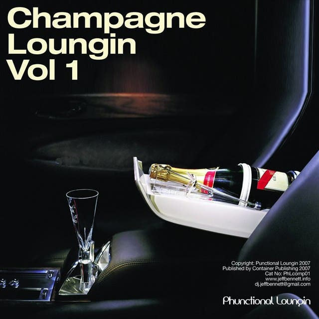 Champagne Loungin Vol 1