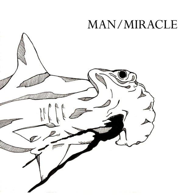 Man/Miracle