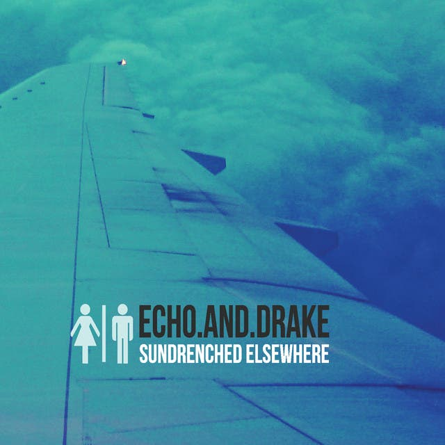 Echo & Drake