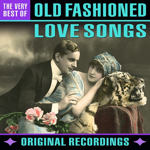 Old Fashioned Love Songs - The Very Best Of