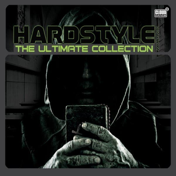 Hardstyle The Ultimate Collection 2010, Vol. 3