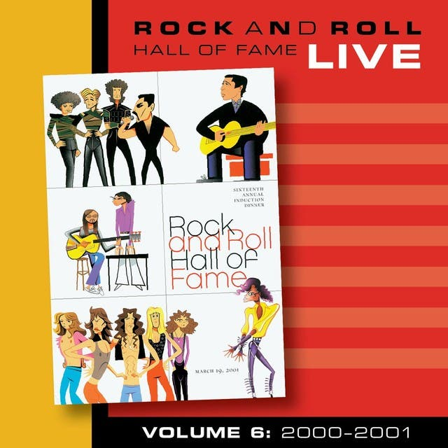 Rock And Roll Hall Of Fame Volume 6: 2000-2001