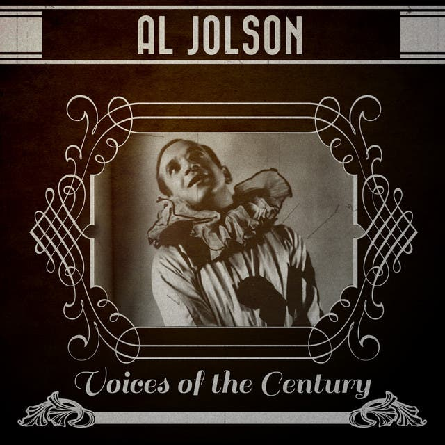 Al Jolson - Voices Of The Century