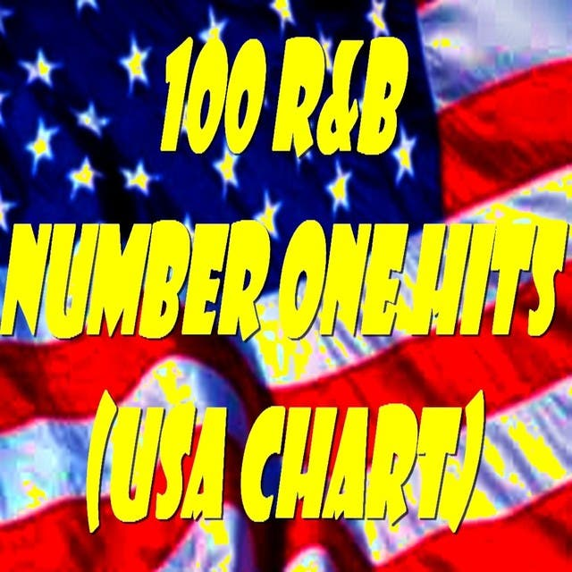 100 R&B Number One Hits : U.S.A. Chart