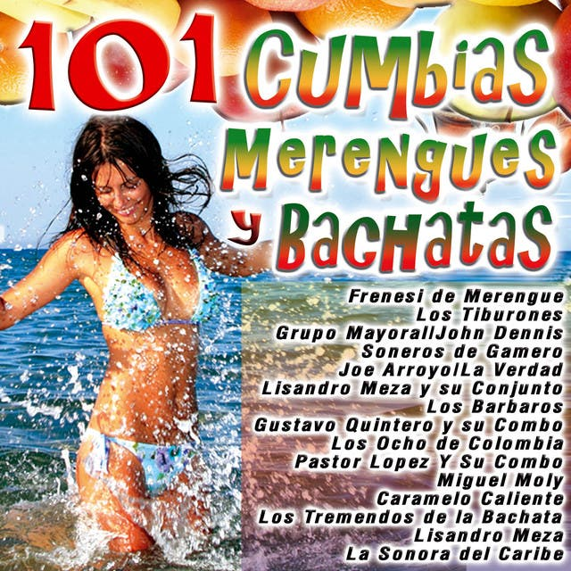 101 Cumbias Merengues Y Bachatas