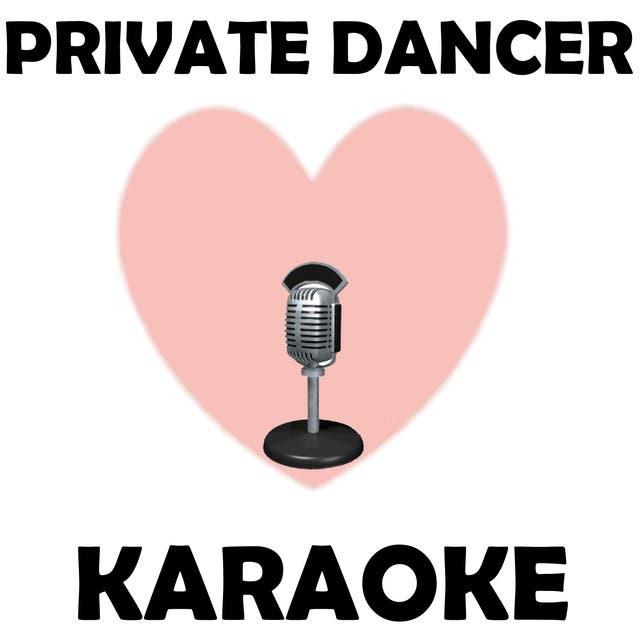 Private Dancer (Karaoke)