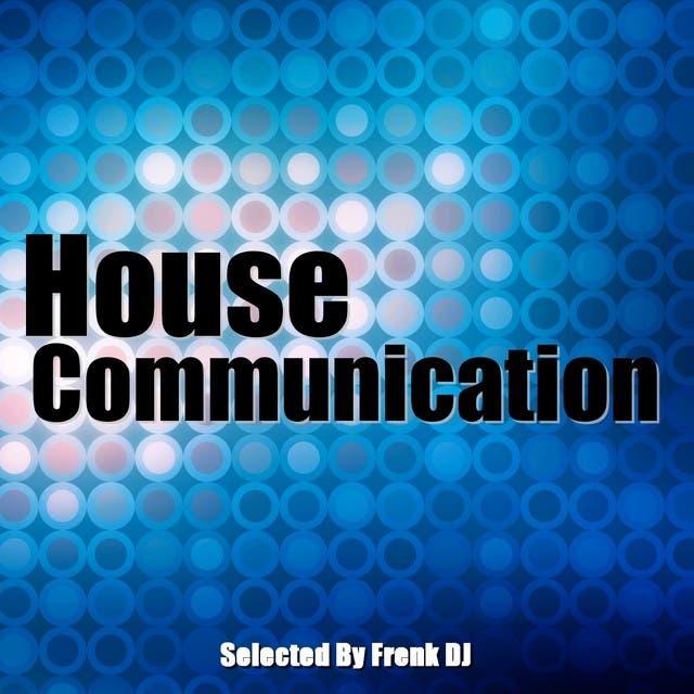 House Communication
