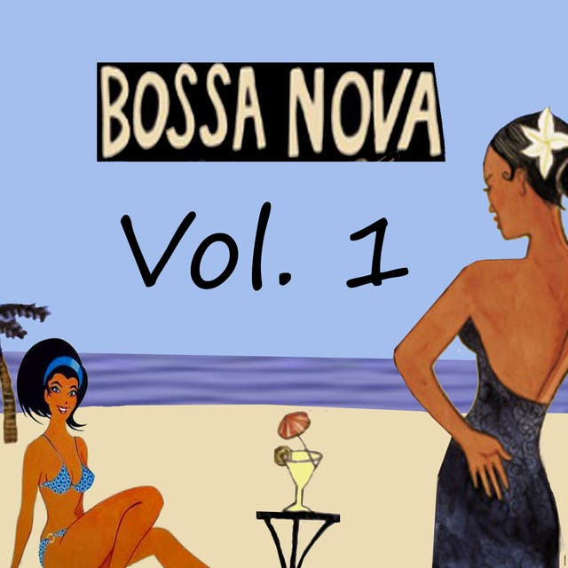 Bosa Nova, Vol. 1