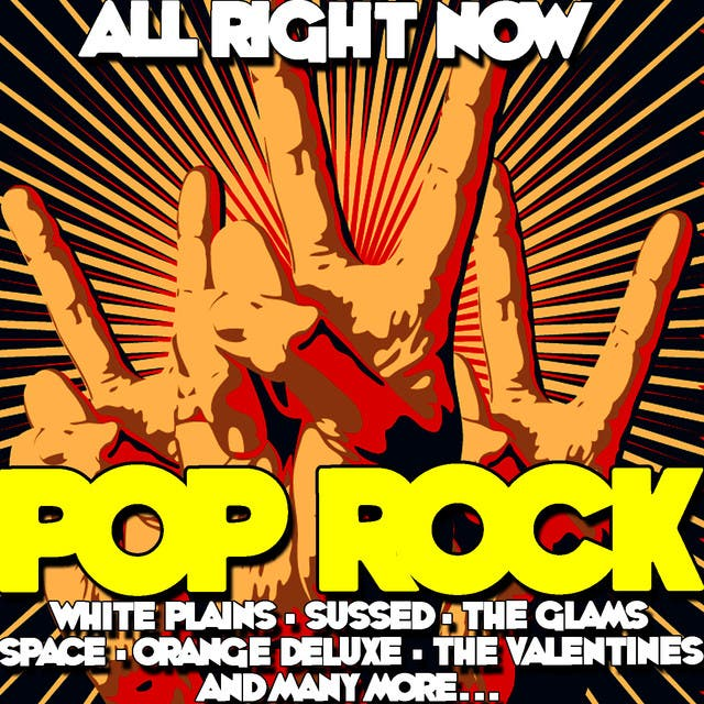 All Right Now: Pop Rock