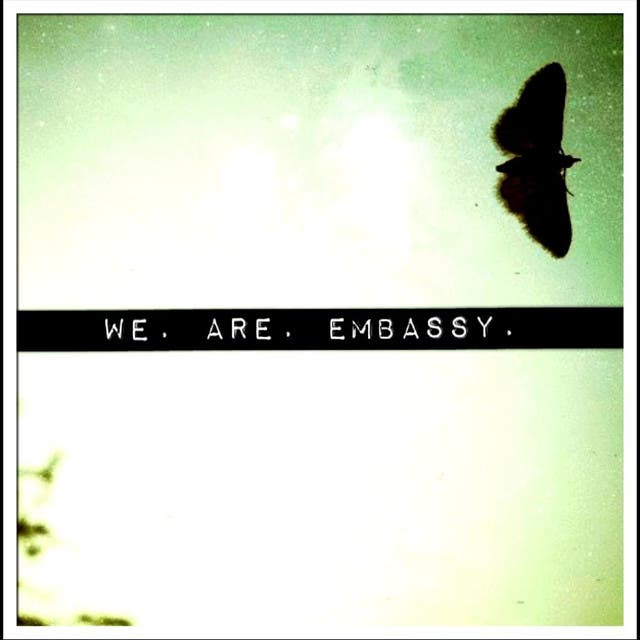 We Are Embassy