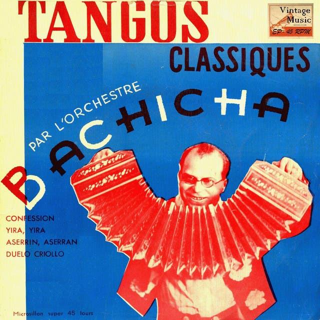 Bachicha Y Su Orquesta De Tangos
