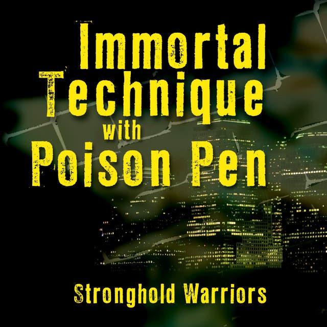 Immortal Technique With Poison Pen