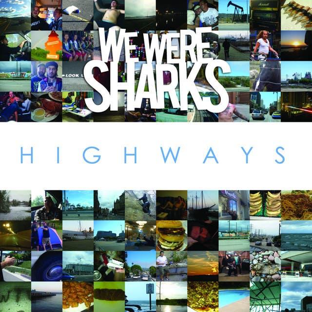 We Were Sharks image