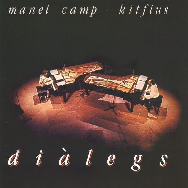 Manel Camp & Kitflus