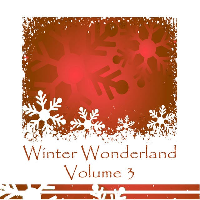 Winter Wonderland Volume 3