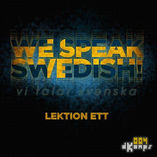 We Speak Swedish! (Lektion Ett)