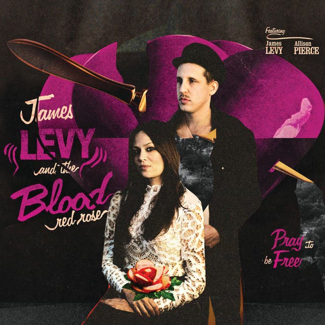James Levy & The Blood Red Rose