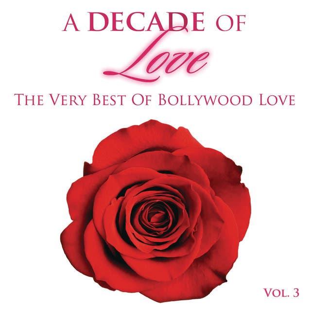 A Decade Of Love: Vol.3