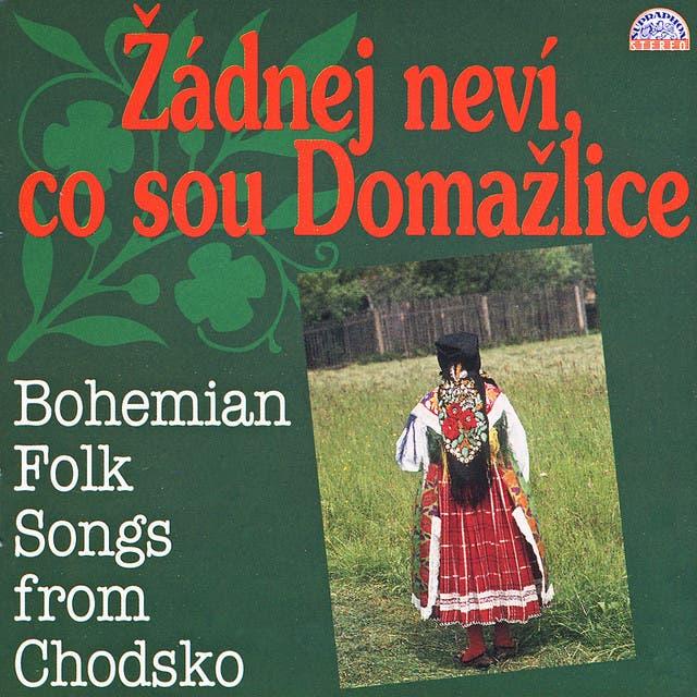 Žádnej Neví, Co Sou Domažlice. Bohemian Folk Songs From Chodsko