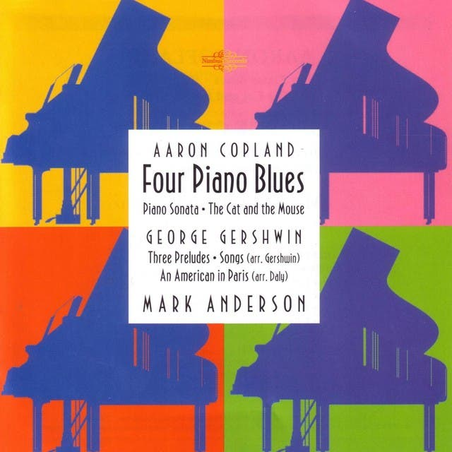 Mark Anderson Plays Copland And Gershwin