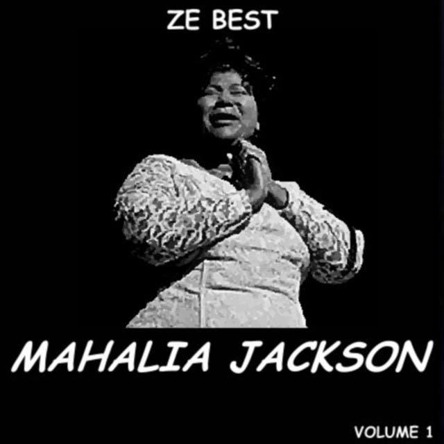 Ze Best - Mahalia Jackson
