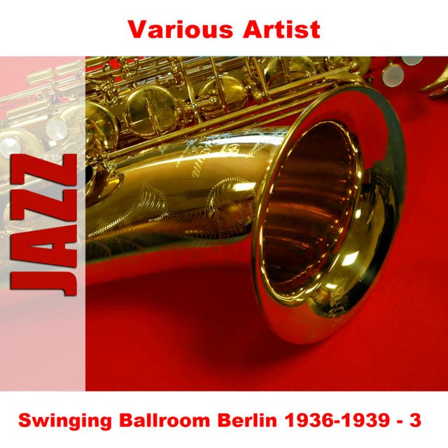 Swinging Ballroom Berlin 1936-1939 - 3