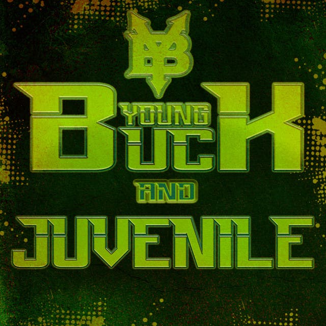 Young Buck & Juvenile