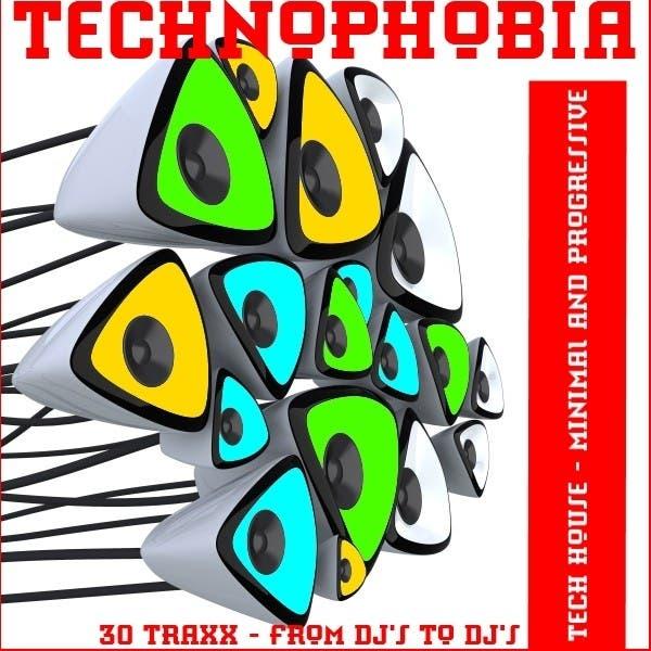 Technophobia (Tech House , Minimal And Progressive Rhythms)