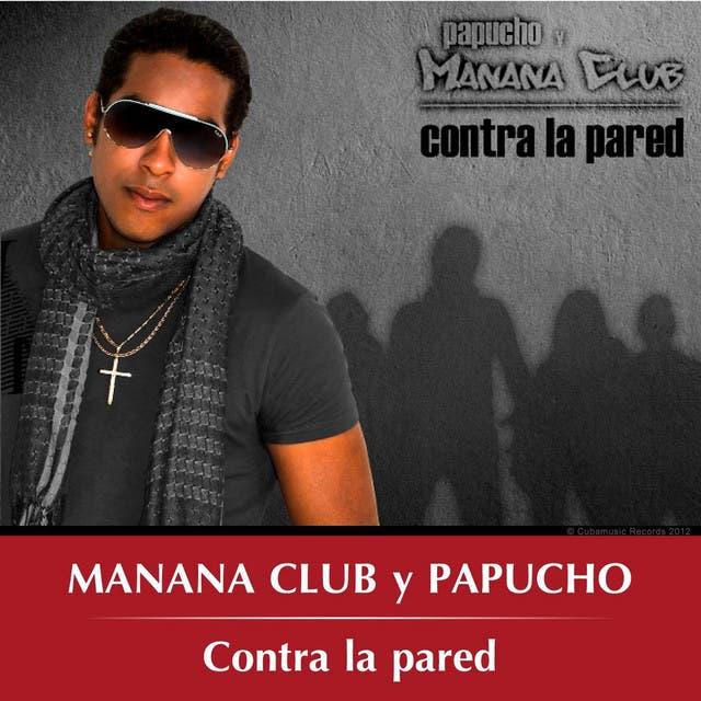 Manana Club Y Papucho