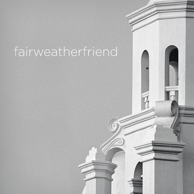 Fairweather Friend