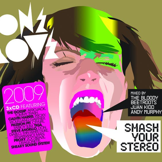 Onelove Smash Your Stereo 2009