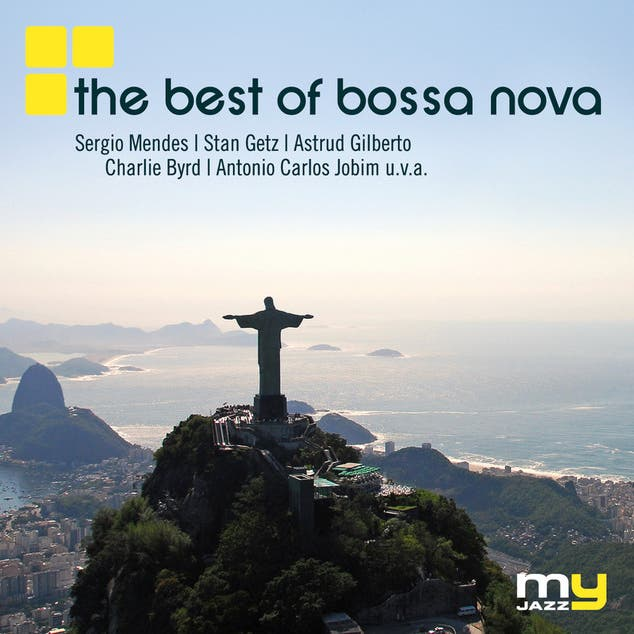 The Best Of Bossa Nova (My Jazz)