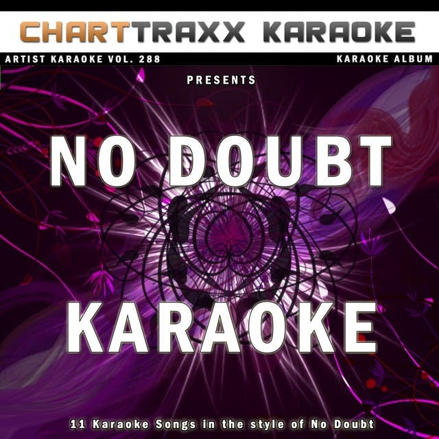 Artist Karaoke, Vol. 288 : Sing The Songs Of No Doubt
