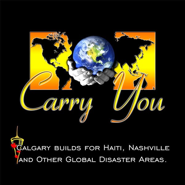 Carry You - Calgary Builds For Disaster Relief