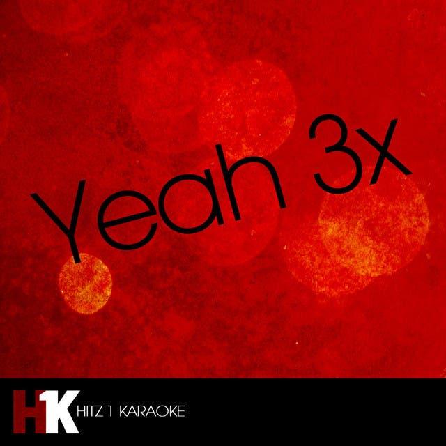 Yeah 3x
