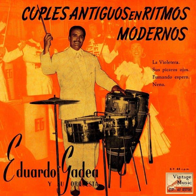 Eduardo Gadea Y Su Orquesta
