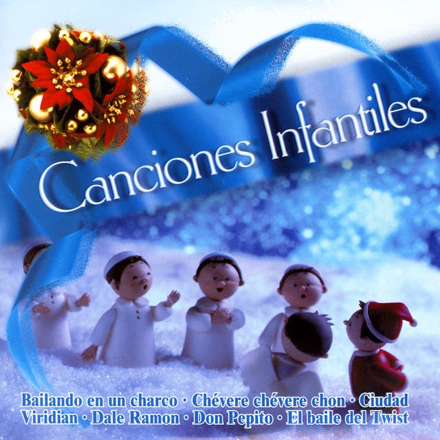 Canciones Infantiles (Popular Songs)