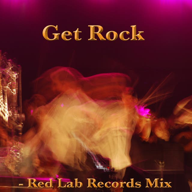 Get Rock: Red Lab Records Mix