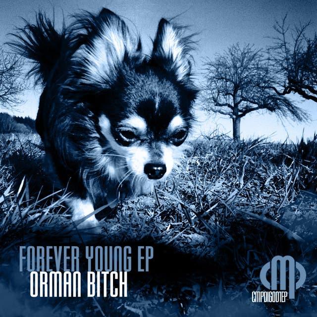 Orman Bitch