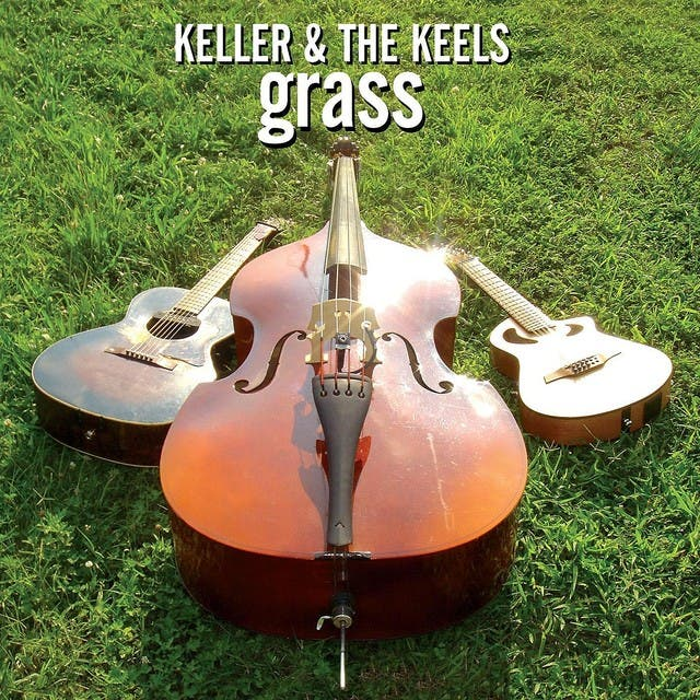 Keller & The Keels (Featuring Keller Williams)