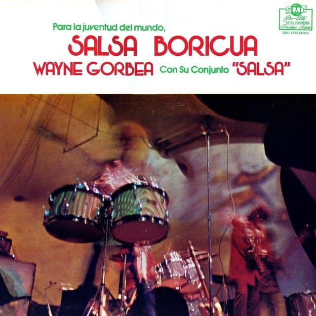 Wayne Gorbea Y Su Conjunto Salsa