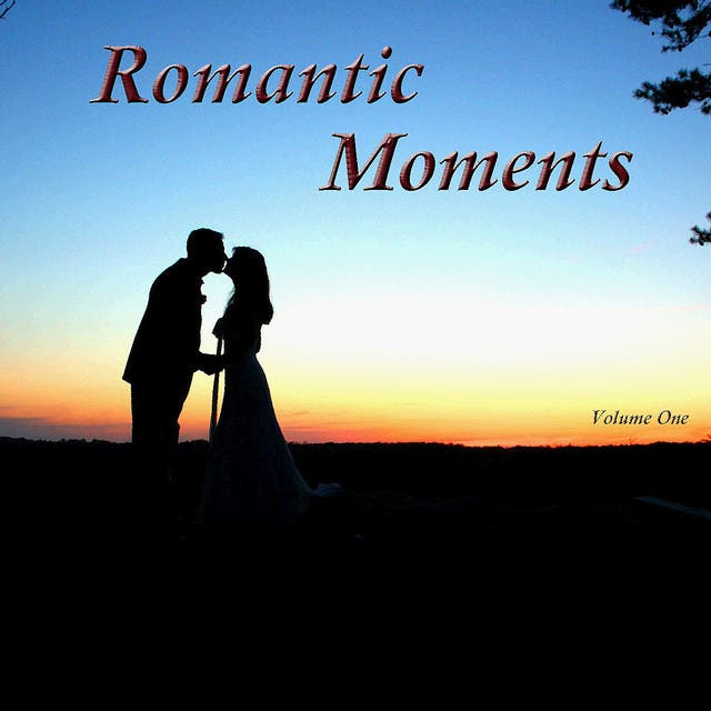 Romantic Moments, Vol. 1