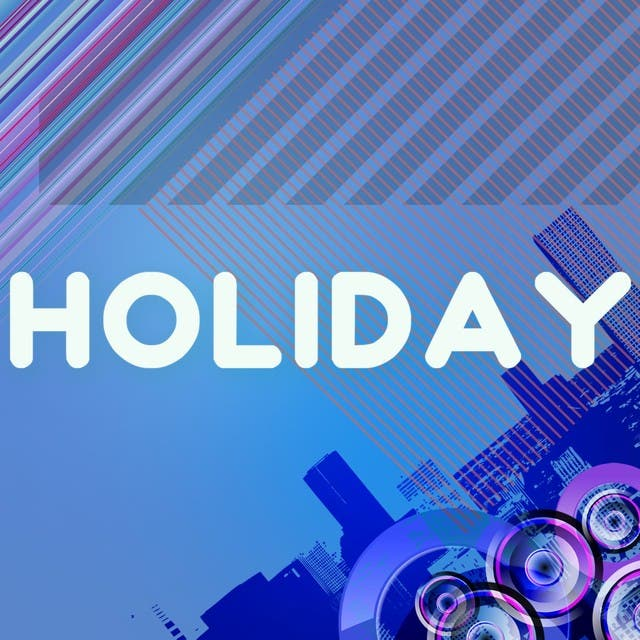 Holiday (A Tribute To Dizzee Rascal)