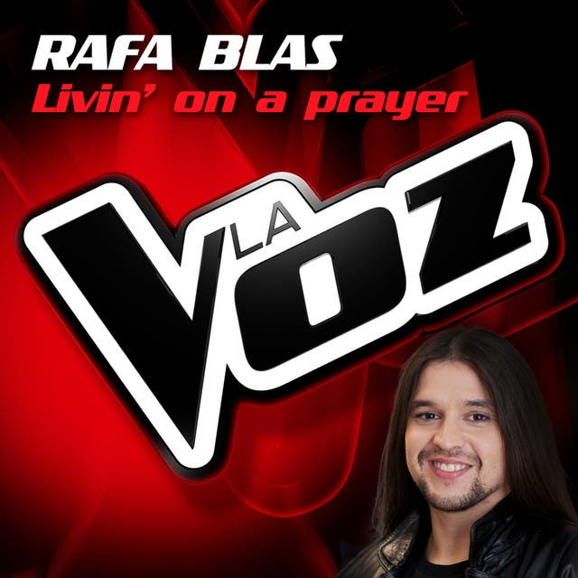 Livin On A Prayer (La Voz)