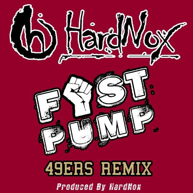 Fist Pump (49ers Remix) - Single