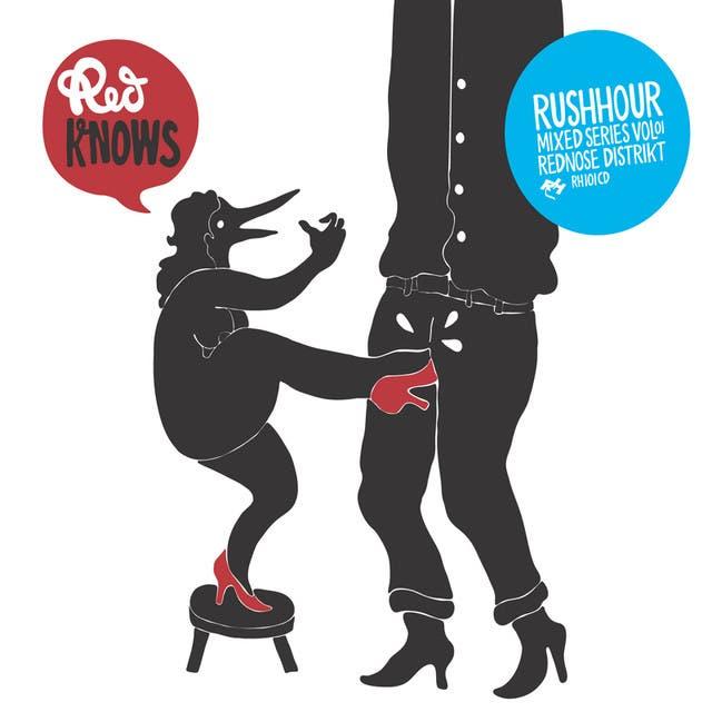 Rednose Distrikt Presents Redknows!