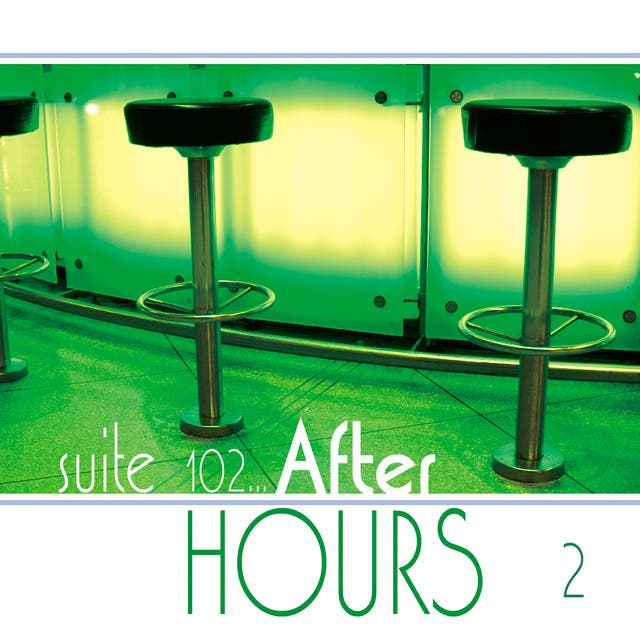 Suite 102: After Hours, Vol. 2
