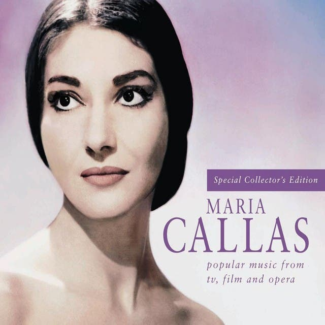 Maria Callas - Popular Music From TV, Film And Opera